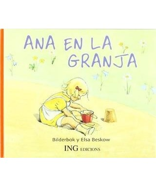 Libro infantil, Ana en la granja -ING EDICIONS