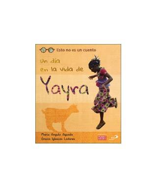 Un día en la vida de Yayra